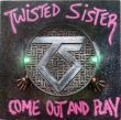 Twisted Sister ‎– Come Out And Play (LP)