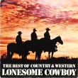 Various ‎– Lonesome Cowboy (2LP)