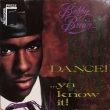 Bobby Brown ‎– Dance!...Ya Know It! (LP)