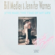 Bill Medley & Jennifer Warnes (SP)
