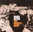 Mark Nevin – The Mighty Dove (CD)