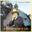 Vernon Oxford ‎– A Better Way Of Lif (LP)