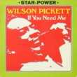 Wilson Pickett ‎– If You Need Me (LP)