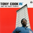 Tony Cook & The Party People ‎– Cookin' (CD)*