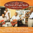Various ‎– The Soul Of Cape Verde (CD)*