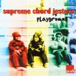 Supreme Chord Jesters ‎– Playground (CD)
