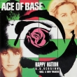 Ace Of Base ‎– Happy Nation (U. S. Version)