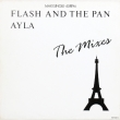 Flash And The Pan ‎– Ayla (The Mixes) (EP)