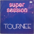 Super Session ‎– Tournee (LP)