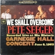 Pete Seeger ‎– We Shall Overcome (LP)