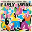 Barrelhouse Jazzband ‎– Plays Early Swing
