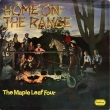 The Maple Leaf Four ‎– Home On The Range