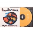 Recollections ‎– Play The Favorite Tunes*