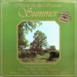 Music For The Seasons - Summer (LP)