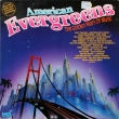 Various ‎– American Evergreens (LP)