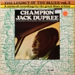 Champion Jack Dupree ‎– The Legacy... (LP).