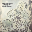 Passport – Earthborn (LP).