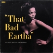 Eartha Kitt – That Bad Eartha (LP)
