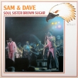 Sam & Dave ‎– Soul Sister Brown Sugar (LP)
