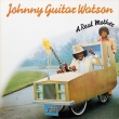 Johnny Guitar Watson ‎– A Real Mother (LP).