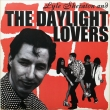 Lyle Sheraton And The Daylight Lovers (LP)
