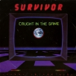 Survivor ‎– Caught In The Game (SP)