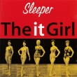 Sleeper ‎– The It Girl (CD)