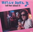 Billy Joel ‎– Tell Her About It (SP)