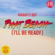 Naughty Boy ‎– Phat Beach (EP)