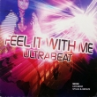 Ultrabeat ‎– Feel It With Me (LP)