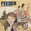 Feeder ‎– Pushing The Senses (CD)