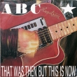 ABC ‎– That Was Then But This Is Now (SP)