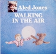 Aled Jones ‎– Walking In The Air (SP)