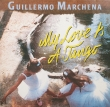 Guillermo Marchena ‎– My Love Is A Tango (LP)