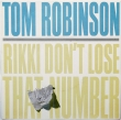 Tom Robinson ‎– Rikki Don't Lost That Number