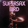 Supersax ‎– Supersax Plays Bird (LP)