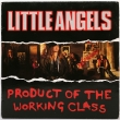 Little Angels ‎– Product Of... (SP)