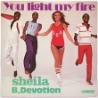Sheila B. Devotion ‎– You Light My Fire (SP)
