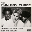 The Fun Boy Three ‎– The Lunatics (SP)
