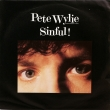 Pete Wylie ‎– Sinful! (SP)