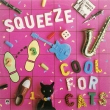 Squeeze ‎– Cool For Cats (EP)